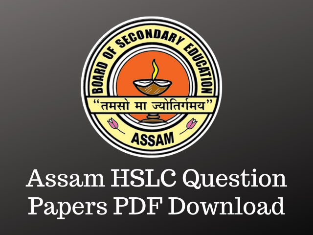 Assam HSLC Question Papers