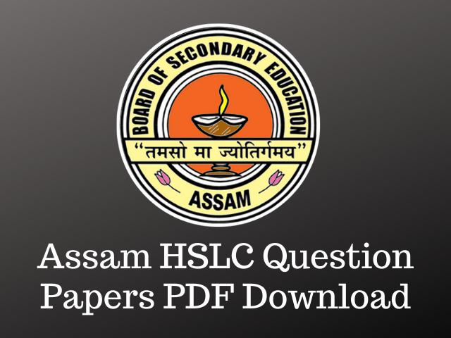 Assam HSLC Question Papers
