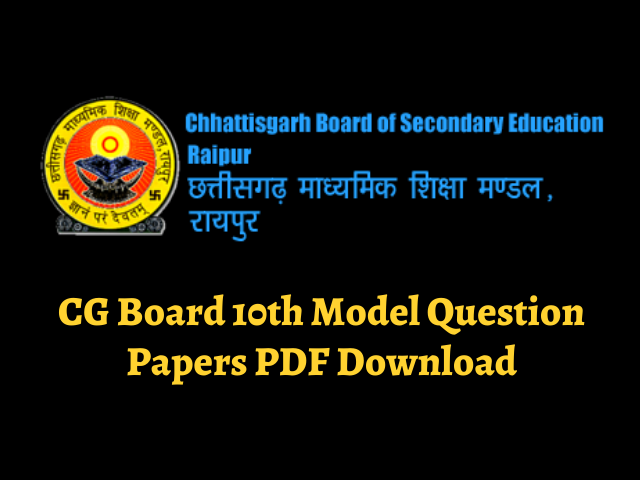 CG Board 10th Model Question Papers