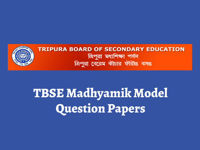 TBSE Madhyamik Model Question Papers