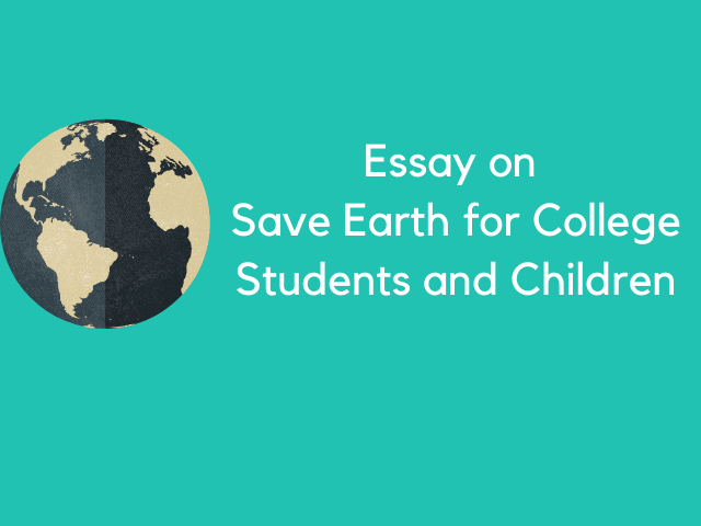 Essay on Save Earth