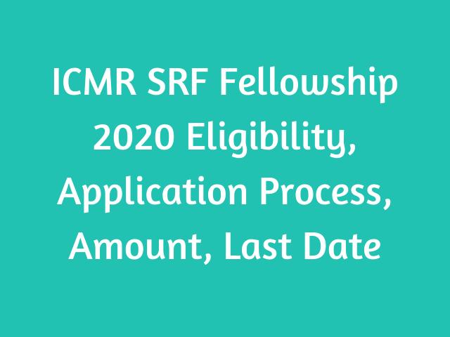 ICMR SRF Fellowship