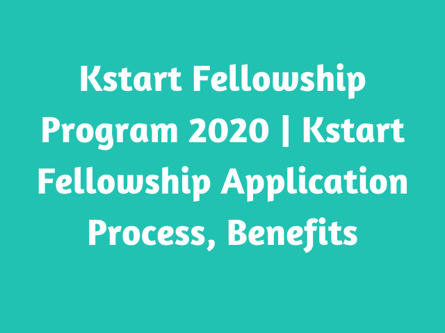 Kstart Fellowship