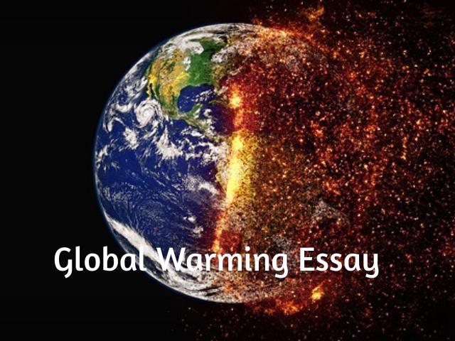 Global warming student essay