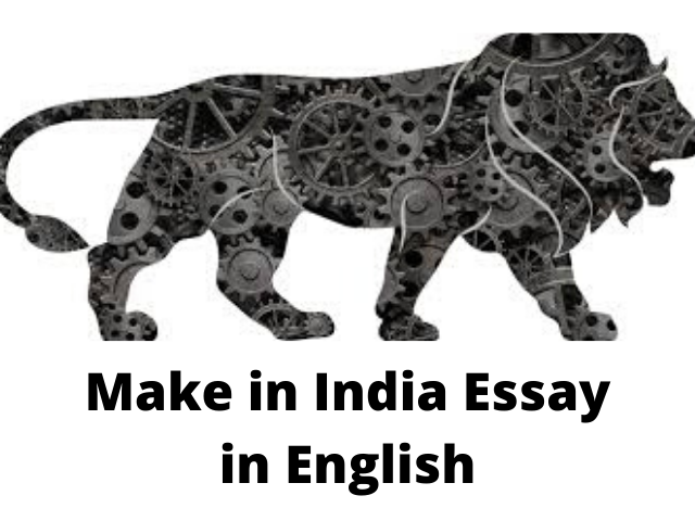 Make in India Essay