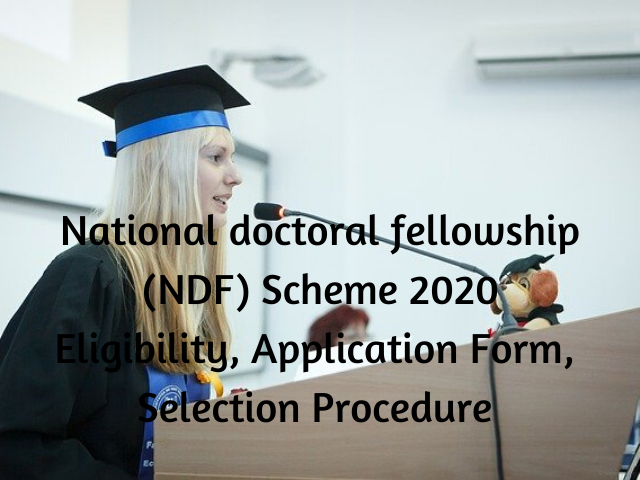 National doctoral fellowship (NDF)