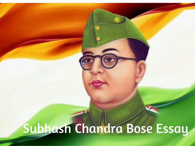 Subhash Chandra Bose Essay